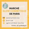Marché SLOW COSMETIQUE